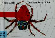 Cover of: The very busy spider | Eric Carle