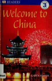 Cover of: Welcome to China
