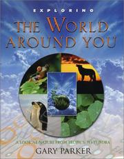 Exploring the world around you: a look at nature from tropics to tundra