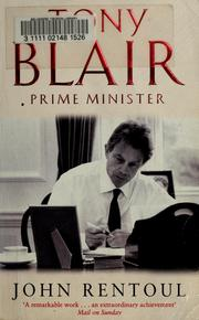 Tony Blair by John Rentoul