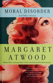 Cover of: Moral disorder | Margaret Atwood
