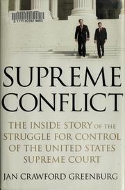 Cover of: Supreme conflict | Jan Crawford Greenburg