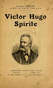 Cover of: Victor Hugo spirite | Claudius Grillet