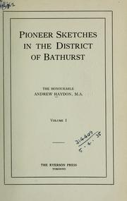 Pioneer sketches in the District of Bathurst by Andrew Haydon