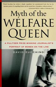 Cover of: Myth of the welfare queen | David Zucchino