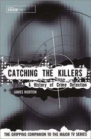 Cover of: Catching the Killers | James Morton