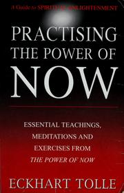 Cover of: Practising the power of now