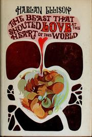 Cover of: The beast that shouted love at the heart of the world