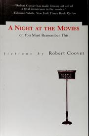 Cover of: A night at the movies, or, You must remember this