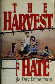 Cover of: The harvest of hate | Georgia Day Robertson