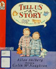 Cover of: Tell us a story