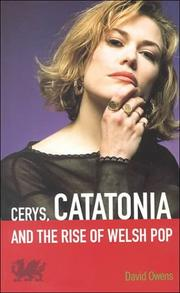 Cover of: Cerys, Catatonia and The Rise Of Welsh Pop | David Owens