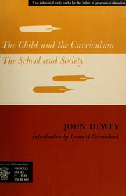 Cover of: The child and the curriculum | John Dewey