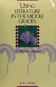 Cover of: Using literature in the middle grades | Joy F. Moss