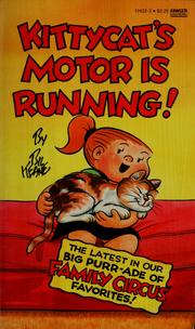 Cover of: Kittycat's motor is running!