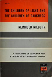 Cover of: The children of light and the children of darkness