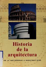 historia de la arquitectura de la antig edad a nuestros