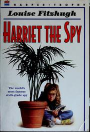 Harriet, the spy by Louise Fitzhugh