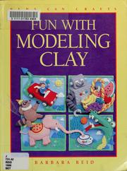 Cover of: Fun with modeling clay