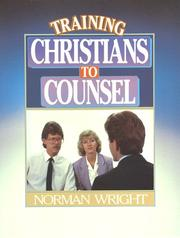 Cover of: Training Christians to Counsel