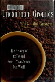 Cover of: Uncommon grounds
