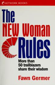 Cover of: The new woman rules | Fawn Germer