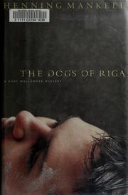 Cover of: The dogs of Riga
