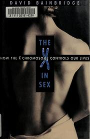 The X in sex by David Bainbridge