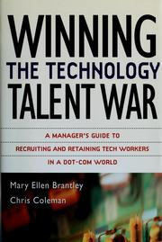 Winning the technology talent war by Mary Ellen Brantley