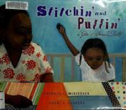 Cover of: Stitchin' and pullin'