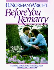 Cover of: Before You Remarry: A Guide to Successful Remarriage