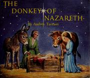Cover of: The donkey of Nazareth | Audrey Tarrant