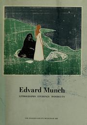 Cover of: Edvard Munch: lithographs, etchings, woodcuts