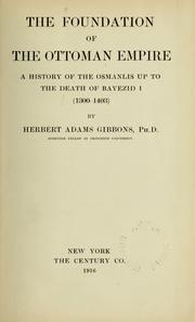 Cover of: The foundation of the Ottoman Empire | Herbert Adams Gibbons