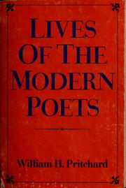 Cover of: Lives of the modern poets by William H. Pritchard