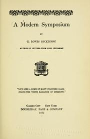 Cover of: A modern symposium | G. Lowes Dickinson