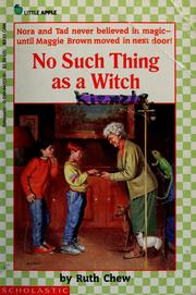 Cover of: No such thing as a witch | Ruth Chew