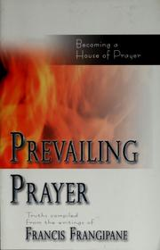 Cover of: Prevailing prayer