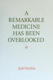 Cover of: A remarkable medicine has been overlooked