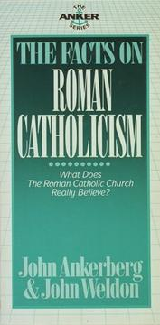 Cover of: The facts on Roman Catholicism