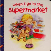 Cover of: When I go to the supermarket | Jillian Harker