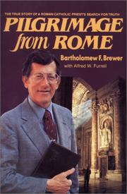 Pilgrimage from Rome by Bartholomew F. Brewer