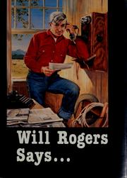 Cover of: Will Rogers says--