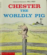 Cover of: Chester, the worldly pig