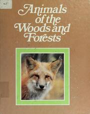 Cover of: Animals of the woods and forests