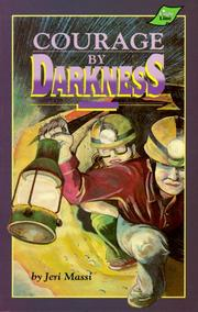 Cover of: Courage by Darkness (Light Line Ser) | Jeri Massi