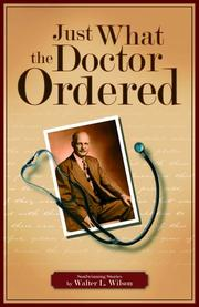 Cover of: Just what the doctor ordered