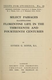 Cover of: Select passages illustrating Florentine life in the thirteenth and fourteenth centuries | Esther Gertrude Roper