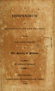 Cover of: A compendium of religious faith and pratice designed for young persons of the Society of Friends