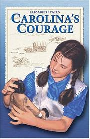 Cover of: Carolina's courage